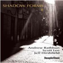 Shadow Forms II - CD Audio di Andrew Rathbun
