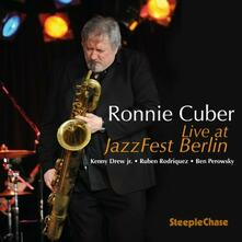 Live at Jazzfest Berlin - CD Audio di Ronnie Cuber