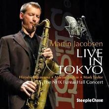 Live in Tokyo - CD Audio di Martin Jacobsen