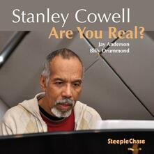 Are You Real? - CD Audio di Stanley Cowell