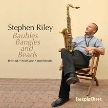Baubles Bangles and Beads - CD Audio di Stephen Riley
