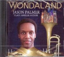 Wondaland. Plays Janelle Monáe - CD Audio di Jason Palmer