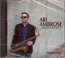 Retrospect - CD Audio di Ari Ambrose