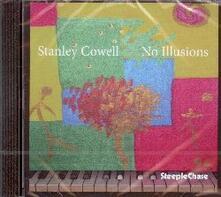 No Illusions - CD Audio di Stanley Cowell