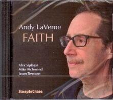 Faith - CD Audio di Andy LaVerne