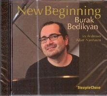 New Beginning - CD Audio di Burak Bedikyan