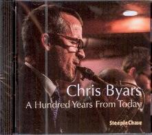 A Hundred Years from Today - CD Audio di Chris Byars