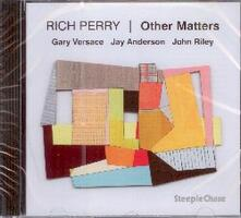 Other Matters - CD Audio di Rich Perry