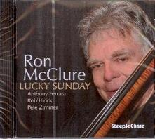 Lucky Sunday - CD Audio di Ron McClure