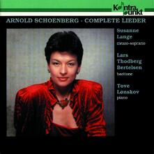 Lieder completi - CD Audio di Arnold Schönberg,Tove Lonskov,Susanne Lange
