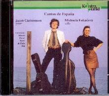 Cantos de España - CD Audio di Michaela Fukacova,Jacob Christensen