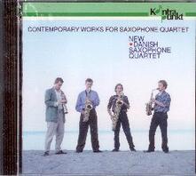 Contemporary Works for Saxophone Quartet - CD Audio di New Danish Saxophone Quartet