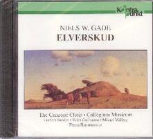 Elverskud - CD Audio di Niels Wilhelm Gade