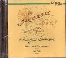 Morceaux pour la flûte - CD Audio di Elisabeth Westenholz,Joachim Andersen,Toke Lund Christiansen