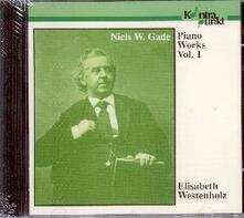 Piano Works Vol.1 - CD Audio di Niels Wilhelm Gade