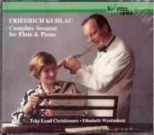 Complete Sonatas for Flut - CD Audio di Friedrich Kuhlau