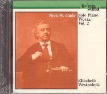 Piano Works Vol.2 - CD Audio di Niels Wilhelm Gade