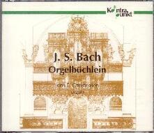 Orgelbuchlein - CD Audio di Johann Sebastian Bach