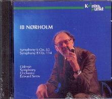 Sinfonie n.6, n.8 - CD Audio di Ib Norholm