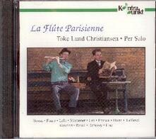 La flute parisienne - CD Audio di Per Salo,Toke Lund Christiansen