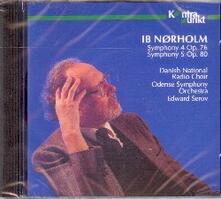 Sinfonie n.4, n.5 - CD Audio di Ib Norholm