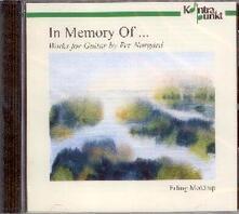 In Memory of... Musica per chitarra - CD Audio di Per Norgard,Erling Moldrup