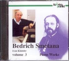 Complete Piano Works 3 - CD Audio di Bedrich Smetana