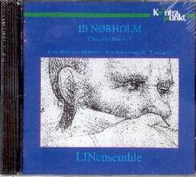 Musica da camera vol.3 - CD Audio di Ib Norholm,LINensemble