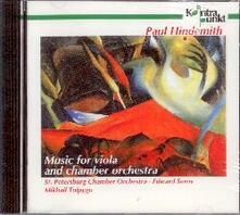 Music for Viola and Chamb - CD Audio di Paul Hindemith
