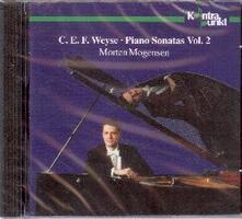 Sonate per pianoforte vol.2 - CD Audio di Christoph Ernst Friedrich Weyse,Morten Mogensen