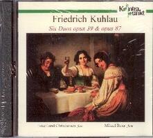 6 Duetti op.39, op.87 - CD Audio di Friedrich Kuhlau,Toke Lund Christiansen