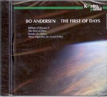 The First of Days - CD Audio di Bo Andersen