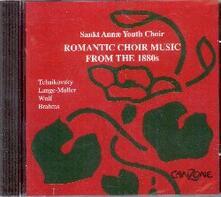 Musica corale romantica - CD Audio di Sankt Annae Youth Choir
