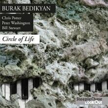 Circle of Life - CD Audio di Burak Bedikyan