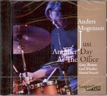 Just Another Day at the Office - CD Audio di Anders Mogensen