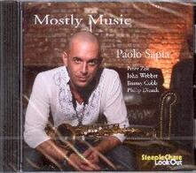 Mostly Music - CD Audio di Paolo Sapia