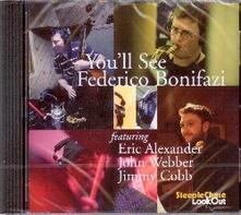 You'll See - CD Audio di Federico Bonifazi