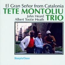 El Gran Señor from Catalonia - CD Audio di Tete Montoliu