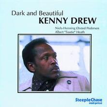 Dark and Beautiful - CD Audio di Kenny Drew