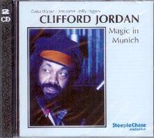 Magic in Munich - CD Audio di Clifford Jordan