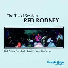 The Tivoli Session - CD Audio di Red Rodney