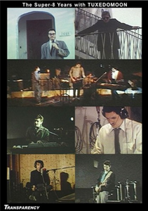 Film Tuxedomoon. Super-8 Years With
