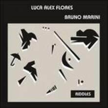 Riddles - CD Audio di Luca Alex Flores,Bruno Marini