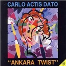 Ankara Twist - CD Audio di Carlo Actis Dato