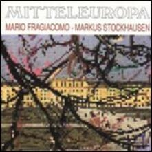 Mitteleuropa - CD Audio di Markus Stockhausen,Mario Fragiacomo