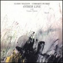 Other Line - CD Audio di Umberto Petrin,Guido Mazzon