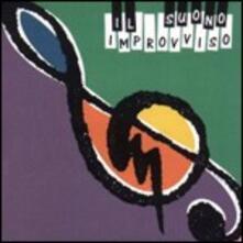 Il Suono Improvviso - CD Audio di Giannantonio De Vincenzo,Il Suono Improvviso