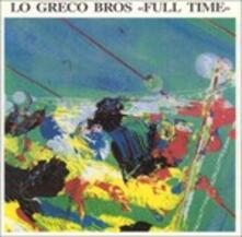 Full Time - CD Audio di Lo Greco Bros Quartet