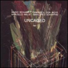 Uncaged - CD Audio di Mario Schiano,Marcello Melis,Don Moye