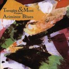 Ariminor Blues - CD Audio di Stefano Travaglini,Roberto Monti